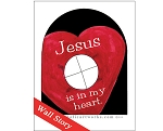 Jesus is in my Heart Wall Story