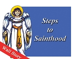 Steps to Sainthood Wall Story