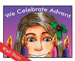 We Celebrate Advent Wall Story